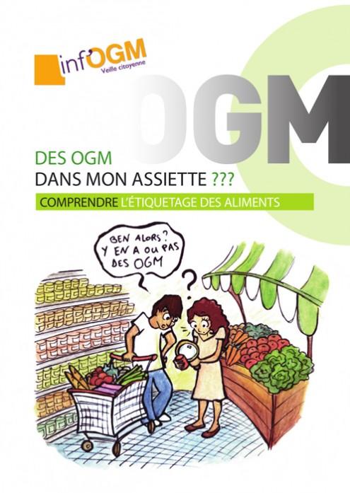 Des OGM dans mon assiette? Le petit guide d'Inf'OGM répond à toutes vos questions.